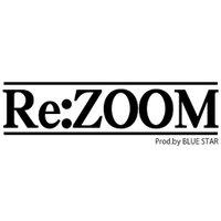 RE:ZOOM by BlueStar