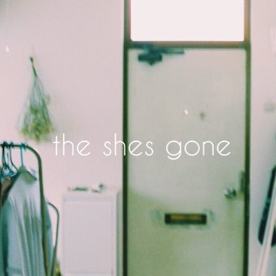 the shes gone Twitter