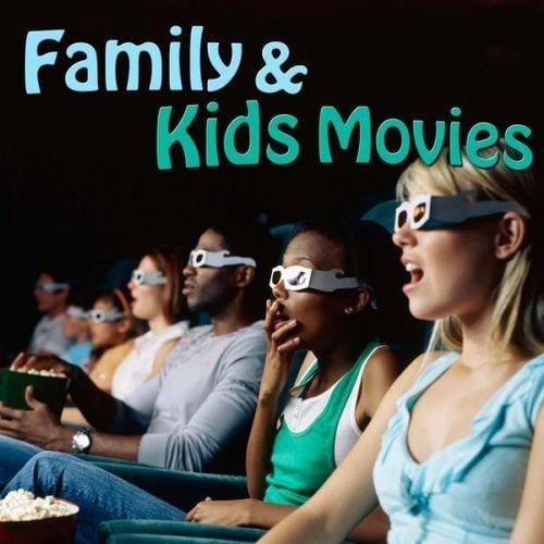 Kids & Family Films