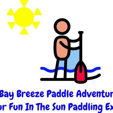 Bay Breeze Paddle