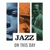 Jazz On This Day