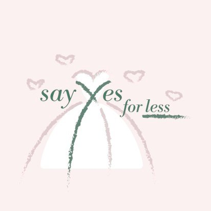 Say Yes For Less