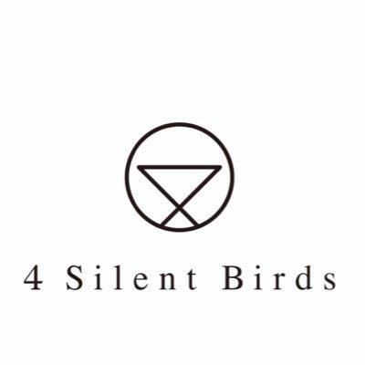 4 Silent Birds @4silentbirds