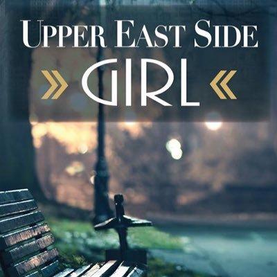 Upper East Side Girl Upperesidegirl Twitter