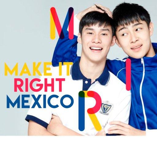 Make it Right Méx...