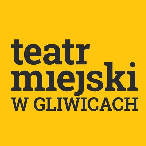 @TeatrM_Gliwice
