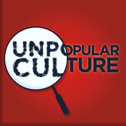Unpopular Culture 🔍