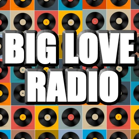 BIG LOVE RADIO (@BIGLO...
