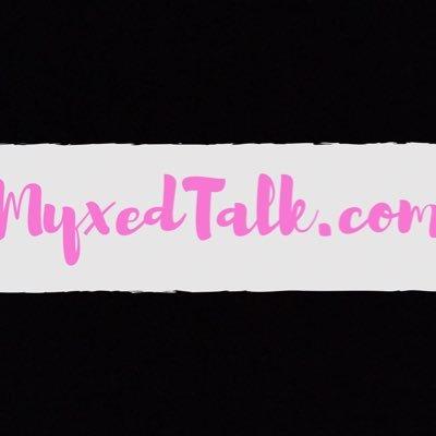 Myxed Talk