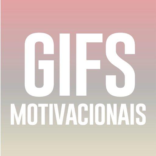 Motivação Gif Gifmotivacional Twitter
