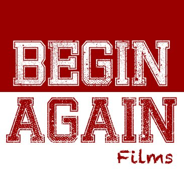 Begin Again Films