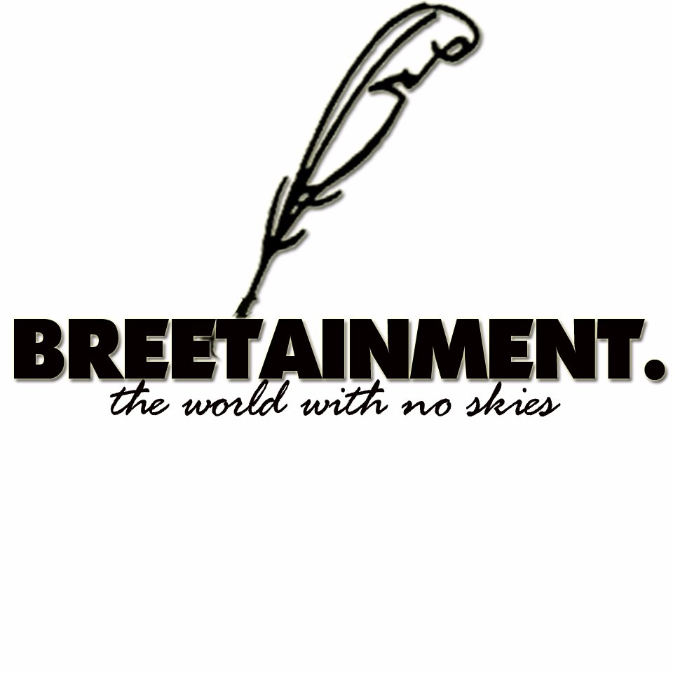 Breetainment