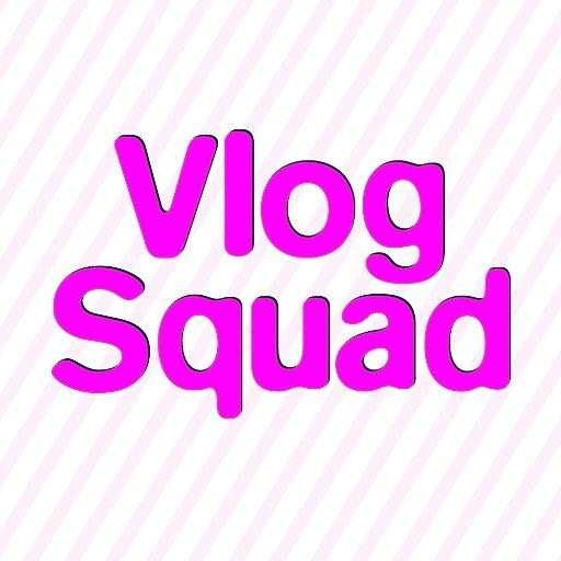 @VlogSquadMag