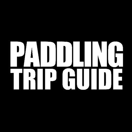 Paddling Trip Guide