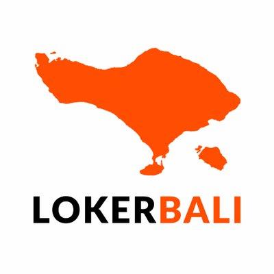 Info Lowongan Kerja Bali Terbaru di LOKERBALI.info
