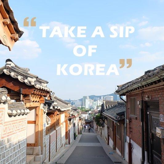 Take A Sip Of Korea