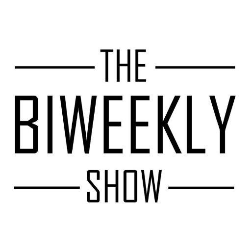 The Biweekly Show (@BiweeklyShow) | Twitter