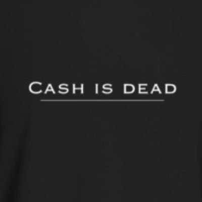 Image result for CASH IS DEAD