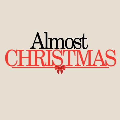 almost christmas - Almost Christmas Trailer