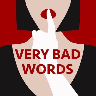 very bad words dirtywordscast twitter