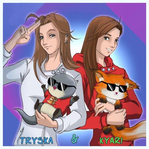 Tryska & Kyari
