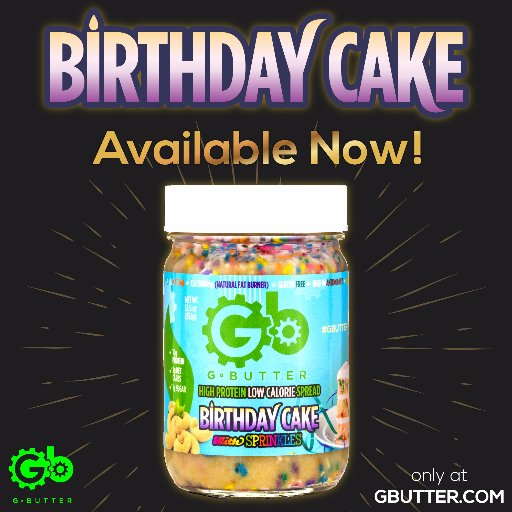 G Butter On Twitter Did YOU Hear The News Gbutter Birthday Cake Has Arrived High Protein Low Calories CLA Fat Burner Infused