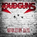 Loudguns