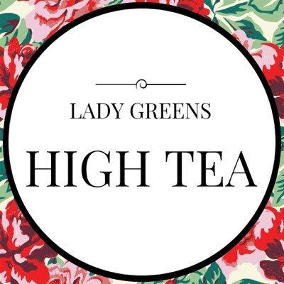 LadyGreen'sHighTea