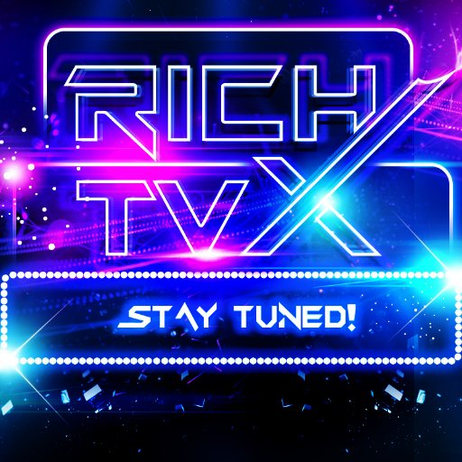 RICH TVX™