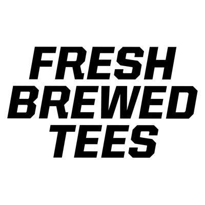 5e0fec9edba Fresh Brewed Tees on Twitter
