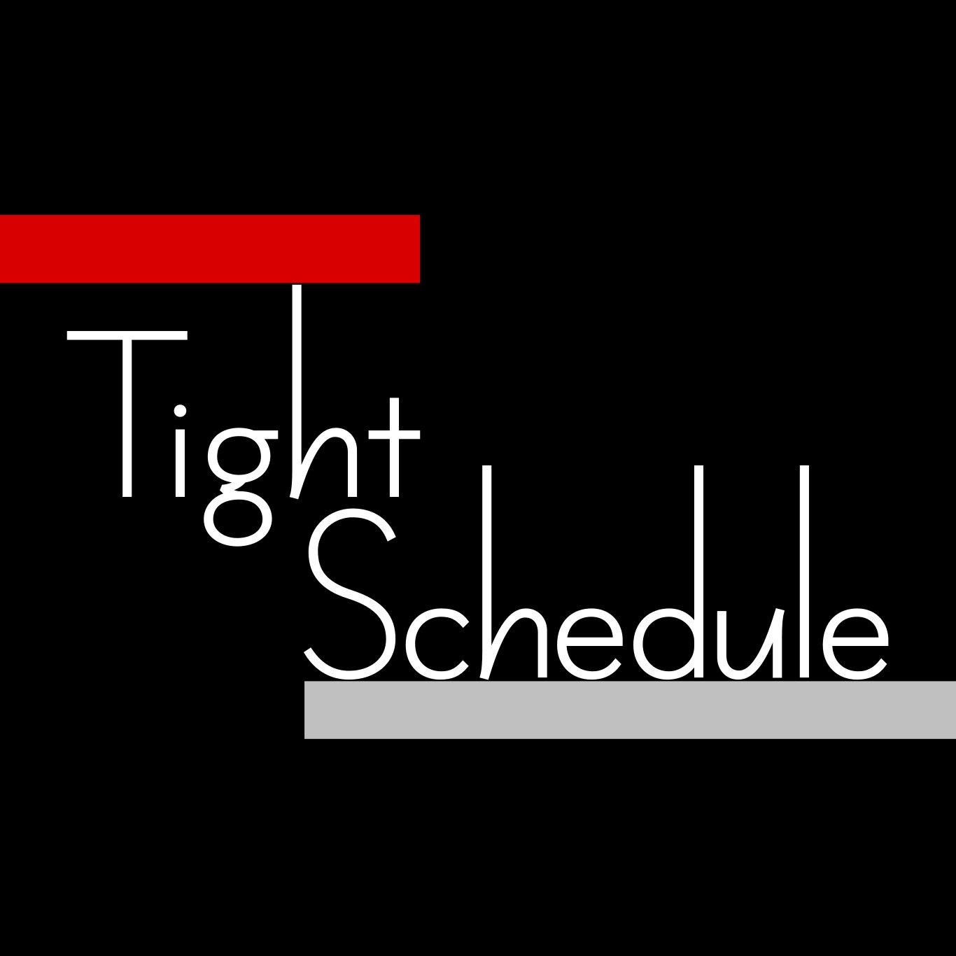 Tight Schedule UK