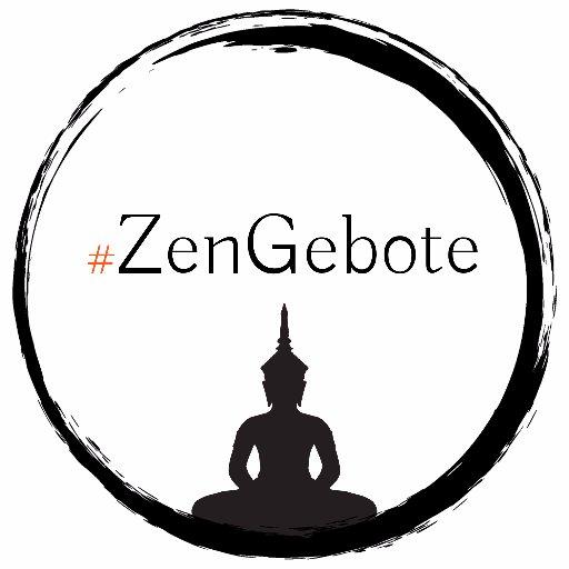 Zengebote On Twitter Unchain Your Zen Weisheiten