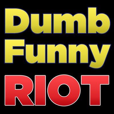 DumbFunnyRiot