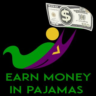 Earn Money in Pajamas