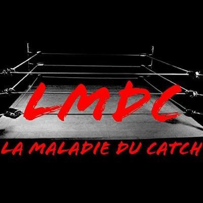 La Maladie Du Catch