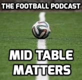 Mid Table Matters