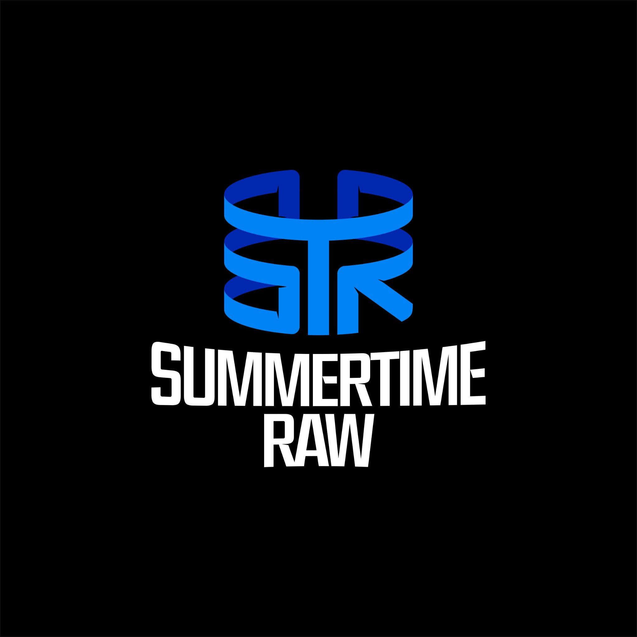 Summertime Raw