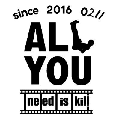 all you need is kill allyou 211 twitter