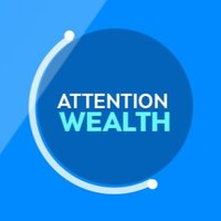 Attention Wealth