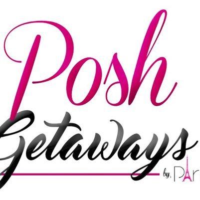 Posh Getaways