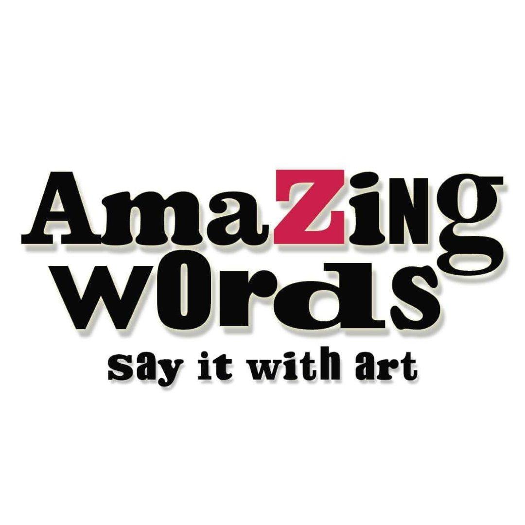 The Word Amazing: Amazing Words (@AmazingWordsArt)