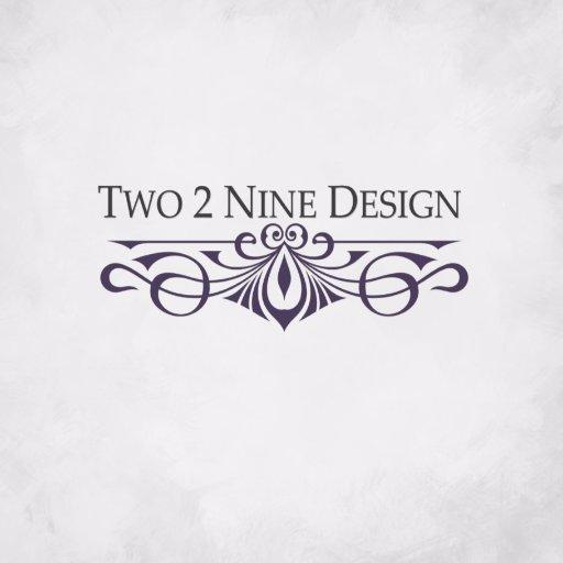 Two 2 Nine Design