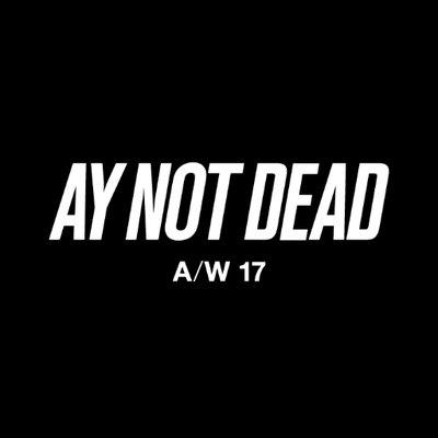 c57352daa33 A.Y. NOT DEAD on Twitter