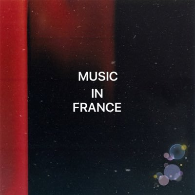 MUSIC IN FRANCE | Social Profile