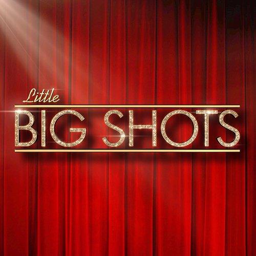 little big shots: top 10 moments