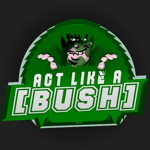 Act Like A Bush™