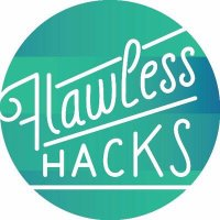Flawless Hacks