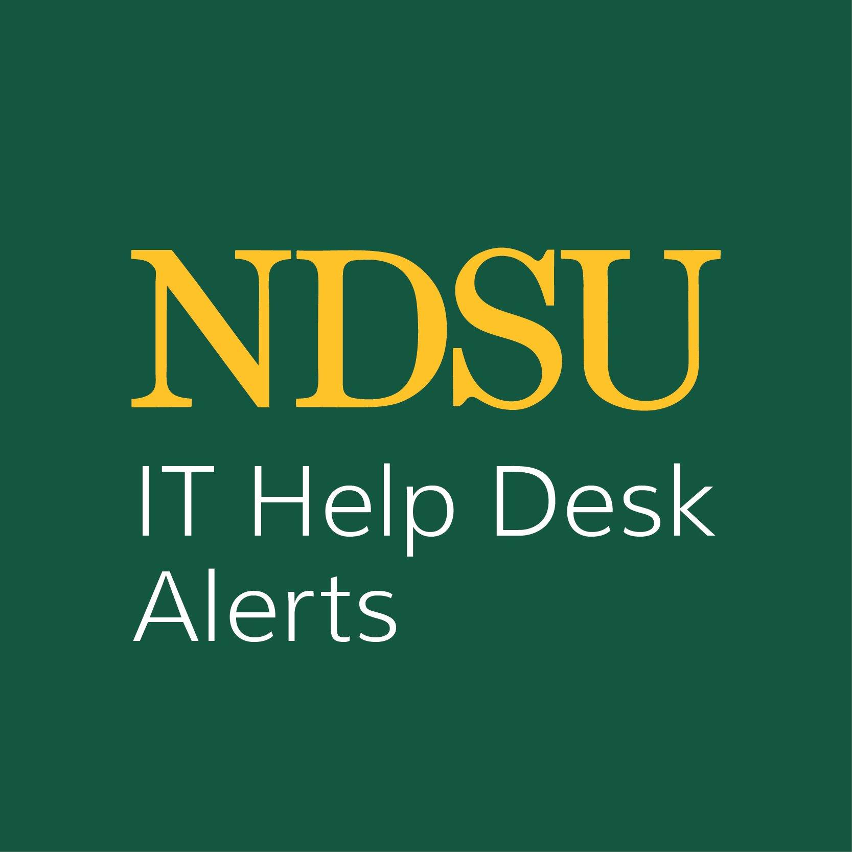 NDSU Help Desk Alert