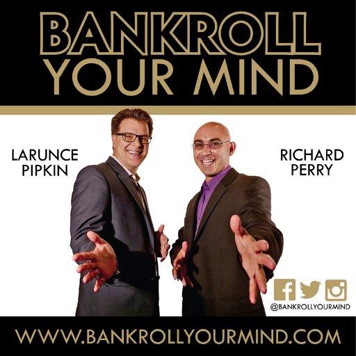 Bankroll Your Mind