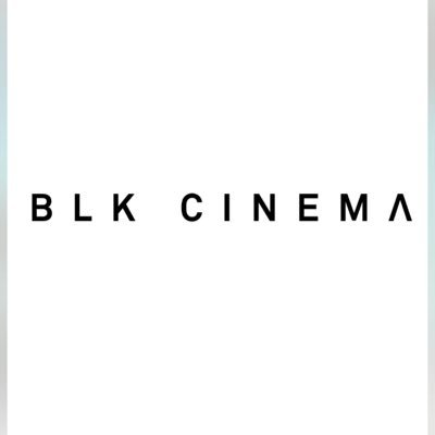 BLK CINEMA